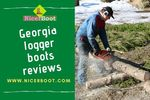 Georgia logger boots reviews