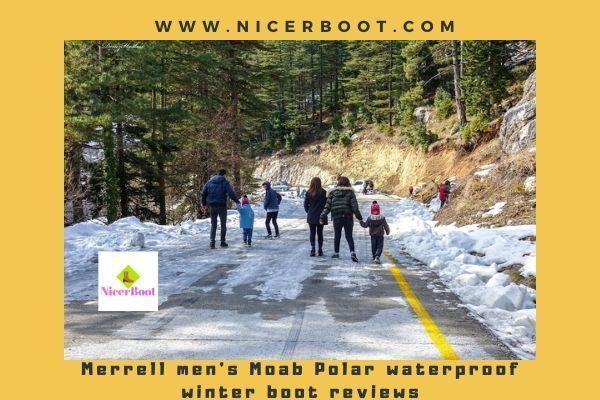 Merrell men's Moab Polar waterproof winter boot reviews